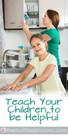 Easy tips to teach your children how to be helpful