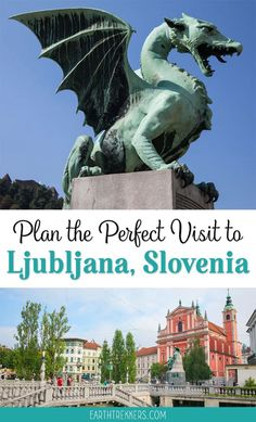 Best things to do in Ljubljana, Slovenia. Plus, ideas on how to plan your time, where to take a day trip, and where to stay. #ljubljana #slovenia #dragon #europe