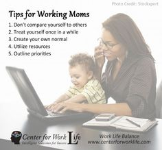 Tips for Working Mothers #mothers #worklifebalance #worklife
