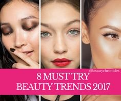 8 MUST KNOW BEAUTY TRENDS 2017