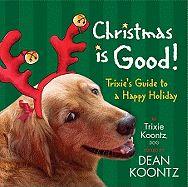 Christmas is Good! (Dean Koontz) #dog #nf
