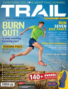 Get your trail running fix in PRINT and DIGITAL issues of TRAIL magazine South Africa. Be the best trail runner you can be. Bike Parking, Trail Running, Trekking, Burns, Adventure, South Africa, Adventure Movies, Cross Country Running, Adventure Books