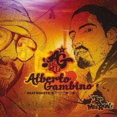 Alberto Gambino - Y Toda Esa Mierda (2006)