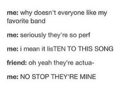 Me basically with 5sos and 1D