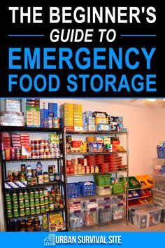 Beginner's Guide To Emergency Food Storage New to food storage? This guide will teach you everything you need to get started!New to food storage? This guide will teach you everything you need to get started! Emergency Food Storage, Emergency Food Supply, Emergency Preparedness Kit, Emergency Preparation, Survival Prepping, Emergency Supplies, Homestead Survival, Survival Skills, Survival Supplies