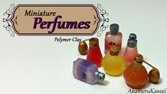 Miniature Perfumes - Polymer clay tutorial
