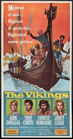 """""""The Vikings"""" (1958). Kirk Douglas, Tony Curtis, Janet Leigh, and Ernest Borgnine."""