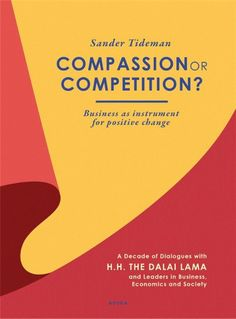 Compassion or competition?  The proceedings of three unique public meetings with one of the worlds most respected leaders H.H. the Dalai Lama are included in this book. The meetings were held between 1999 and 2009 a time which the world has seen massive change. During these meetings the Dalai Lama exchanged views with international leaders from business and society. All dialogues conclude that the worlds most pressing challenges require a leadership response overcoming paradoxes between…