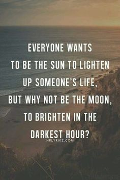Quotes deep meaningful beautiful words new ideas Cute Quotes, Great Quotes, Quotes To Live By, Smile Quotes, Quotes On Sun, Full Moon Quotes, Happy Quotes, Beautiful Words, Beautiful Deep Quotes