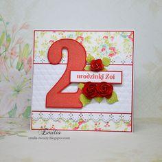 Emilia tworzy: Kartka urodzinowa na 2 urodziny/Birthday card