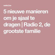 5 nieuwe manieren om je sjaal te dragen   Radio 2, de grootste familie