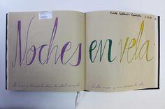LAURA GUILLÉN 6-12-15 DIARIO SKETCHBOOK ARTE ART ARTISTA ARTIST AMOR LOVE NOCHES NIGHTS LETRAS LETTERS BEBE BABY
