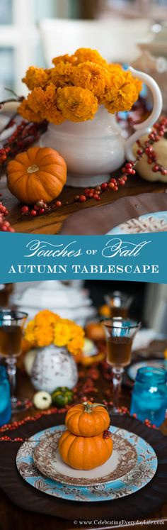Touches Of Fall Tablescape Autumn Tablescape from CelebratingEverydayLife.com