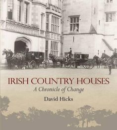 From 29.52 Irish Country Houses: A Chronicle Of Change
