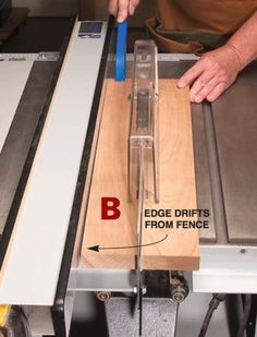 tablesaw problems - edge drifts from fence Woodworking Table Saw, Woodworking Hand Tools, Popular Woodworking, Woodworking Techniques, Woodworking Crafts, Woodworking Shop, Woodworking Tutorials, Rockler Woodworking, Diy Table Saw Fence