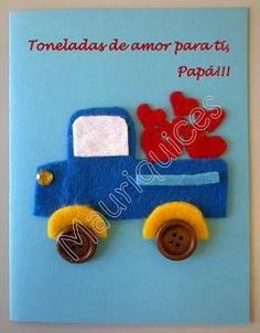 Mauriquices: Toneladas de amor para ti, Papá!!! Birthday Cards, Diy And Crafts, Kindergarten, Inspiration, Father, Inspired, Cars Invitation, Cd Cases, Card Templates