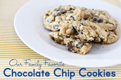 Our Family's Favorite Chocolate Chip Cookie Recipe - The Polkadot...
