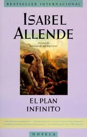 El plan infinito - Isabel Allende Really good, but not her best one