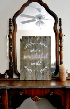 19x13.5  - reclaimed pallet wood  - hand painted    What a wonderful world    This piece is made from pallet wood and was hand painted using