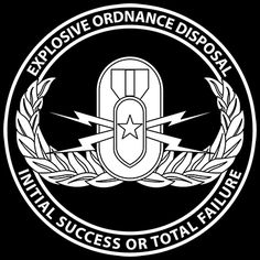 EOD - Banned motto INITIAL SUCCESS OR TOTAL FAILURE. #eod #explosive #ordnance http://proartshirts.com/products/eod-0985