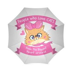 Lolo Quote - People who love Cats have the Biggest Heart Foldable Umbrella Cat Umbrella, Cat People, Finding Yourself, Quote, Cats, Heart, Gatos, Quotation, Soul Searching