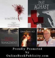 Online Book Publicity Representing Edwin Dasso, MD and his Medical Mystery Series: Jack Bass Black Cloud Chronicles. Read more about this screen-worthy mystery: http://www.onlinebookpublicity.com/medical-mystery-series.html Contact our Publicity Team here: http://www.onlinebookpublicity.com/bookpromotion.html #medical #mystery #suspense #adventure #series