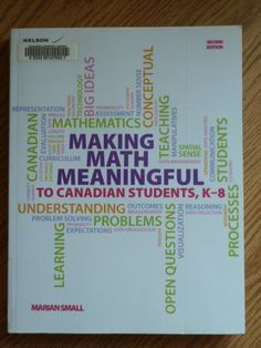 Making math meaningful to Canadian students, K-8, second edition by Marian Small