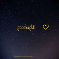 365 Good Night Quotes and Good Night Images 49 Good Night Quotes, Good Night Messages, Night Love, Have A Good Night, Good Night Image, Good Morning Good Night, Goid Night, Sky Night, Sweet Night