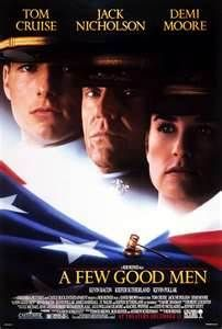 A Few Good Men (1992) - Arguably, the best movie Tom Cruise and Demi Moore ever made