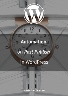 Learn how to automate your code when a post gets published in WordPress. Learn Wordpress, Best Wordpress Themes, Wordpress Plugins, Webmaster Tools, Business Website, Web Development, About Me Blog, Coding, Learning