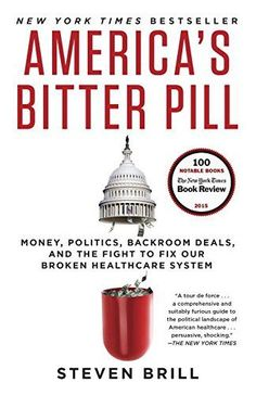 Buy America's Bitter Pill: Money, Politics, Backroom Deals, and the Fight to Fix Our Broken Healthcare System by Steven Brill and Read this Book on Kobo's Free Apps. Discover Kobo's Vast Collection of Ebooks and Audiobooks Today - Over 4 Million Titles! Health Care Policy, Health Insurance, The Daily Beast, Bitter, Ebook Pdf, Reading Online, Politics, Random House, Change