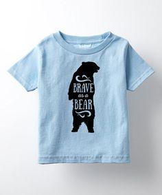845eb53ec80 Light Blue  Brave As a Bear  Tee - Toddler   Kids