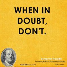 Benjamin+Franklin+Quotes   Benjamin Franklin Quotes