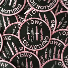 """shop-destruya: """" """"I Owe You Nothing"""" Embroidered Patches """""""