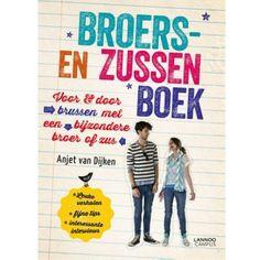 Broers-en zussenboek Voor en door brussen met een bijzondere broer of zus Hoe is het om op te groeien in een gezin met een broer of zus met autisme, syndroom van Down, een spierziekte...?