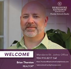 BERKSHIRE HATHAWAY HOMESERVICES FLORIDA NETWORK REALTY WELCOMES BRIAN THURSTON