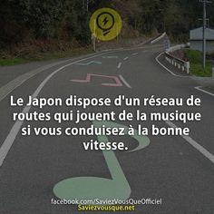 Le Japon dispose d'un réseau de routes qui jouent de la musique si vous conduisez à la bonne vitesse. | Saviez-vous que ?