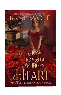 In A Book Shell: 'HOW TO STEAL A THIEF'S HEART' BY BREE WOLF REVIEW Historical Romance, Historical Fiction, The Stand Stephen King, Relationship Over, Life Is Precious, Sensitive Eyes, Bible Prayers, Cozy Mysteries