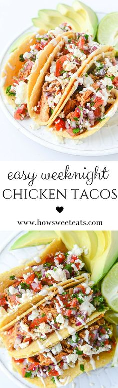 Five Approaches To Economize Transforming Your Kitchen Area Easy Weeknight Chicken Tacos By Howsweeteats I Weeknight Meals, Easy Meals, Mexican Food Recipes, Dinner Recipes, Dessert Recipes, Comida Latina, Cooking Recipes, Healthy Recipes, Healthy Tacos