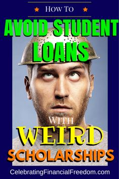 How to Avoid Student Loan Debt With Weird Scholarships – Celebrating Financial. How to Avoid Student Loan Debt With Weird Scholarships – Celebrating Financial Freedom, School Scholarship, Student Loan Debt, Scholarships For College, College Students, College Grants, College Hacks, College Life, College Savings, School Hacks