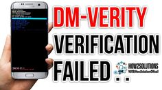 Fix Dm verity verification failed  DRK  Galaxy S7 Edge G930 G935 Samsung...