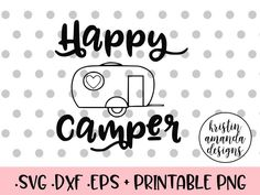Happy Camper Summer Home Sweet Camper Camping Aloha Summer Pineapple Campfire Sunshine and Tan Lines Summer Camping Killing My Liver on the River Shirt SVG Cut File Vinyl Crafts, Vinyl Projects, Silhouette Vector, Silhouette Cameo, Cabin Signs, Circuit Design, Mega Pack, Cutting Files, Cutting Boards