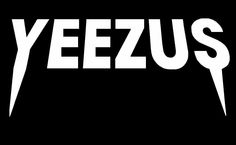 """Yeezus"" logo                                                                                                                                                                                 More"