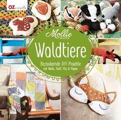 Mollie Makes - Waldtiere: Bezaubernde DIY-Projekte mit Wolle, Stoff, Filz & Papier von Wiebke Krabbe http://www.amazon.de/dp/3841063136/ref=cm_sw_r_pi_dp_v8wlvb1BE4NZP