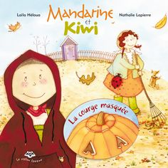 La courge masquée Courge Halloween, Kiwi, Books, Lapierre, Fictional Characters, Occasion, Albums, Child, Green