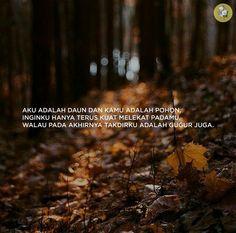 Manusia ingin selamanya bersama ketika takdir punya seribu rencana. Muslim Quotes, Islamic Quotes, Tumblr Quotes, Special Quotes, Captions, Qoutes, Poems, Mood, Sayings