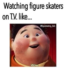 Yes, but I also start to criticize their skating and then I tell myself to stop and just enjoy it....