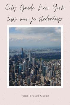 City Guide NYC met alle tips voor je stedentrip naar New York. Van bezienswaardigheden, leuke wijken, hotspots en handige tips voor je verblijf Guide New York, New York Travel Guide, New York Trip, Usa Cities, Ultimate Travel, Jfk, Solo Travel, Where To Go, Empire State Building
