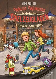 Waldo Wunders fantastischer Spielzeugladen – Wo Wünsche wahr werden – Band 2 Illustration, Audiobooks, Ebooks, This Book, Comic Books, Comics, Band, Free Apps, Products