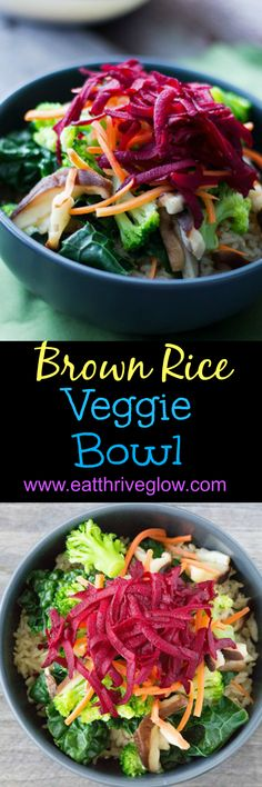 Brown rice veggie bowl recipe. Colorful & healthy, with beets, carrots, broccoli, kale & mushrooms.